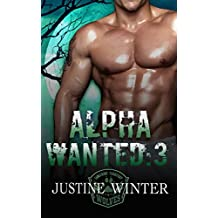Alpha Wanted:3: Paranormal Wolf Shifter Romance