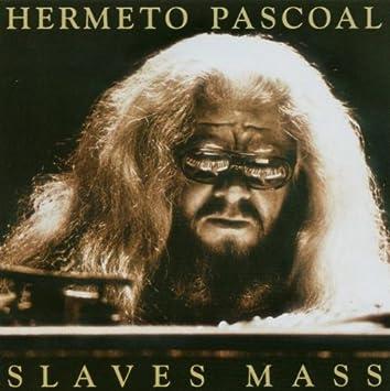 Hermeto Pascoal - 癮 - 时光忽快忽慢,我们边笑边哭!