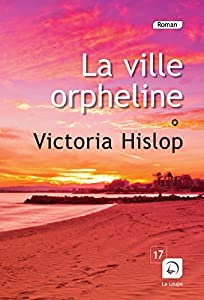 """Afficher """"La ville orpheline"""""""