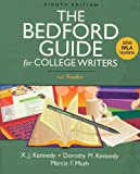 Bedford Guide for College Writers with Reader 8e and Documenting Sources in MLA Style: 2009 Update, Kennedy, X. J. and Kennedy, Dorothy M., 0312606265