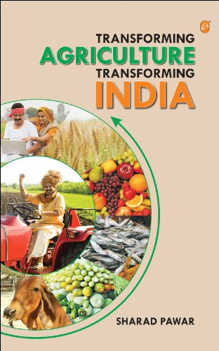 Transforming Agriculture, Transforming India