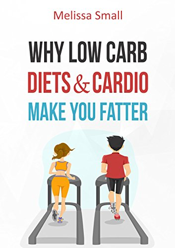 Amazon why low carb diets cardio make you fatter health why low carb diets cardio make you fatter health myths debunked the real malvernweather Gallery