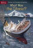 #4: What Was the Titanic?