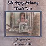 The Gypsy Blessing | Wendi Sotis