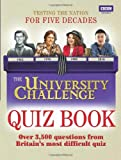 The University Challenge Quiz Book, British Broadcasting Corporation Staff and Steve Tribe, 1846078563