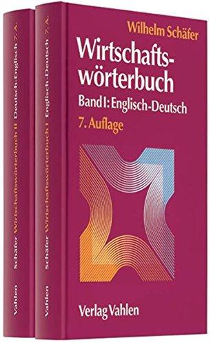 Wirtschaftswörterbuch  Gesamtwerk: In 2 Bänden. Englisch-Deutsch / Deutsch-Englisch