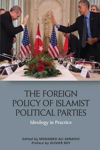 The Foreign Policy of Islamist Political Parties: Ideology in Practice