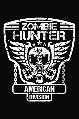 Zombie Hunter American Division: Notebook Journal -