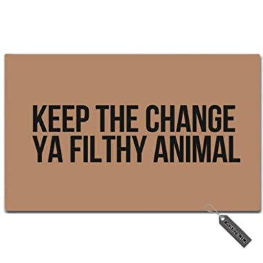 MsMr Doormat Entrance Floor Mat - Funny Doormat - Keep The Change Ya Filthy Animal Designed Indoor Outdoor Door Mat Non-Woven Fabric Top 23.6 x15.7 Inch