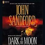 Dark of the Moon | John Sandford