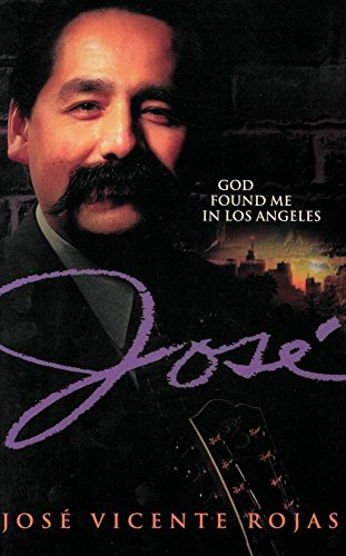 Jose: God Found Me in Los Angeles
