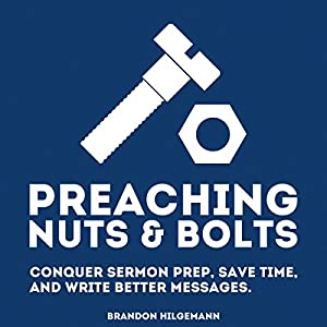 Preaching Nuts & Bolts Audiobook