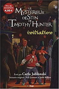 Le mystérieux destin de Timothy Hunter : Invitation par Carla Jablonski