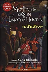 Le mystérieux destin de Timothy Hunter : Invitation