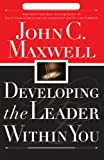 img - for Developing the Leader Within You book / textbook / text book
