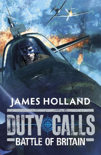 Duty Calls: Battle of Britain: World War 2 Fiction (The Diary Of Anne Frank Tv Series)