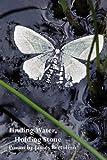 Finding Water, Holding Stone, James Bertolino, 1934999555