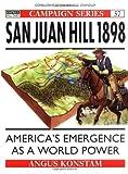 San Juan Hill 1898, Angus Konstam, 1855327015