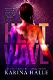 "HEAT WAVE is a STANDALONE contemporary ROMANCE from the NYT bestselling author of The Pact and Love, in English ""Her family will do everything to keep them apart. He'll do whatever it takes to make her his. You'll be frantically flipping the pages t..."