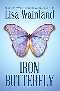 Iron Butterfly by [Wainland, Lisa]