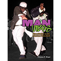 Man Vibes: Masculinities in the Jamaican Dancehall book cover
