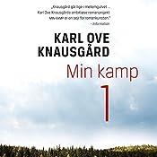Min kamp 1 | Karl Ove Knausgård