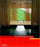 New Architecture in China, Bernard Chan, 1858942993