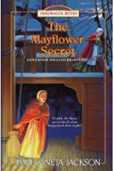 The Mayflower Secret: Introducing Governor William Bradford (Trailblazer Books) (Volume 26)