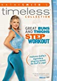Kathy Smith Timeless: Great Buns & Thighs Step Aerobics Workout