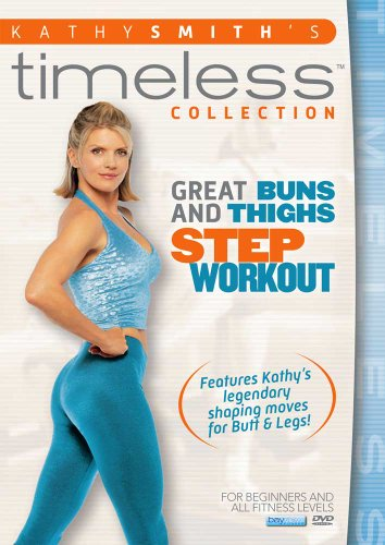 : Great Buns & Thighs Step Aerobics Workout ()