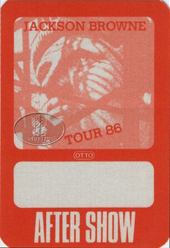 Jackson Browne 1986 Balance Tour Backstage Pass - Tickets Browne Jackson