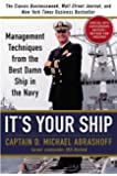 It's Your Ship: Management Techniques from the Best Damn Ship in the Navy, Special 10th Anniversary Edition - Revised and Updated