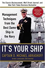 It's Your Ship: Management Techniques from the Best Damn Ship in the Navy, 10th Anniversary Edition Hardcover