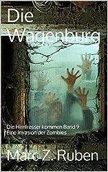 Die Wagenburg: Die Hirnfresser kommen Band 9 Eine Invasion der Zombies