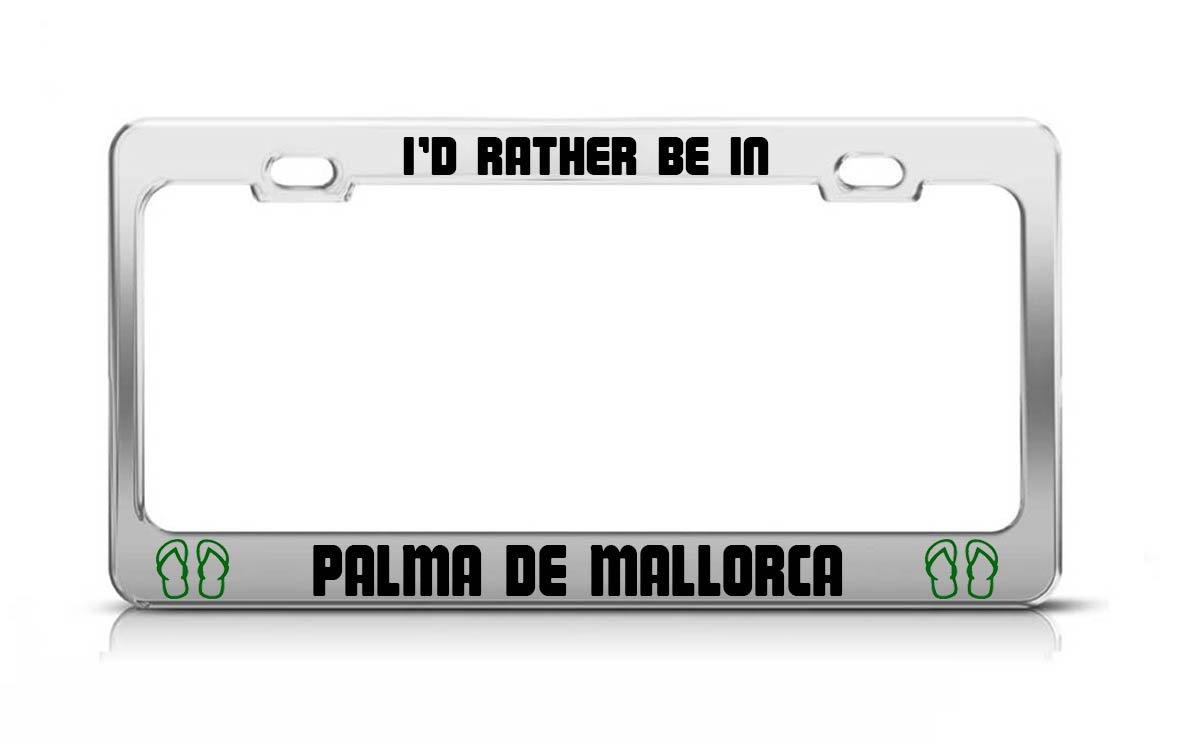 Amazon.com: ID RATHER BE IN PALMA DE MALLORCA Spain License ...