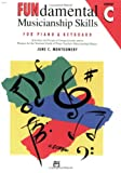 Fundamental Musicianship Skills, June Montgomery, 0739004956