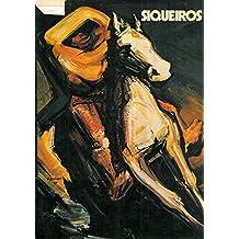 Siqueiros. David Alfaro Siqueiros e il muralismo messicano. Mostra antologica, Firenze, Palazzo Vecchio, 10 novembre 1976 - 15 febbraio 1977.