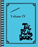 The Real Book - Volume IV: C Edition (Fake Book) (Real Books (Hal Leonard))
