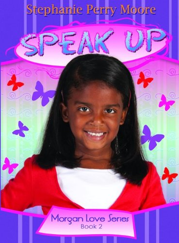 Speak Up (Morgan Love Series)