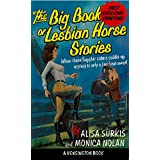 The Big Book Of Lesbian Horse Stories