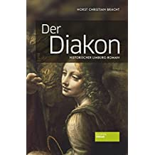 Der Diakon: Limburg-Roman (German Edition)