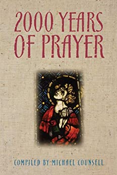2000 Years of Prayer by [Counsell, Michael]