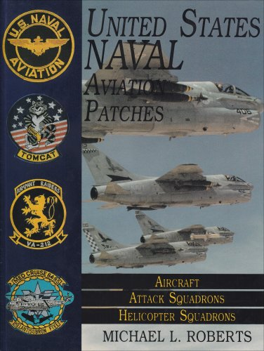 United States Navy Patches Series: Volume II: Aircraft, Attack Squadrons, Heli Squadrons (United States Naval Aviation Patchers Ser.; Vol. Ii)) (v. - Marine Helicopter Attack