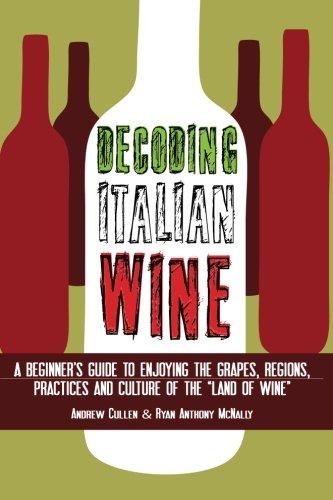 Decoding Italian Wine: A Beginner