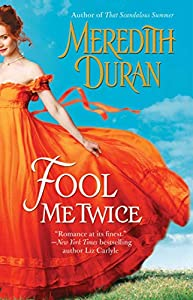Fool Me Twice (Rules for the Reckless Book 2)