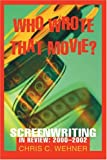 Who Wrote That Movie?, Chris Wehner, 0595292690