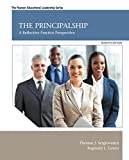 The Principalship: A Reflective Practice Perspective (7th Edition) (Pearson Educational Leadership)
