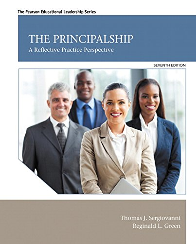 the-principalship-a-reflective-practice-perspective-7th-edition-pearson-educational-leadership