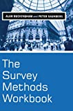 The Survey Methods Workbook, Alan Buckingham and Peter Saunders, 0745622445
