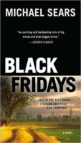 a86671ed Amazon.com: Black Fridays (A Jason Stafford Novel) (9780425269046): Michael  Sears: Books